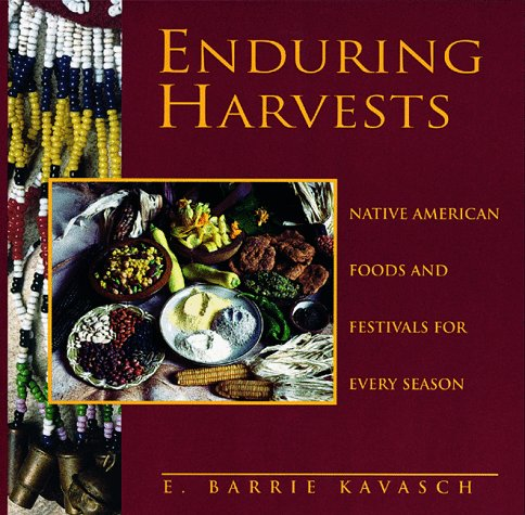 Enduring Harvests: Kavasch, E-Barrie