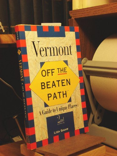 9781564407665: Off the Beaten Path Vermont: A Guide to Unique Places