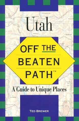 9781564408532: Utah: Off the Beaten Path(tm)