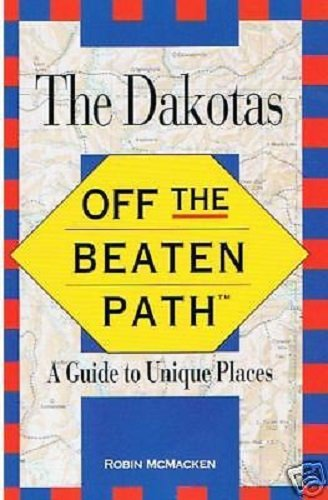 The Dakotas: Off the Beaten Path