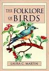 Folklore of Birds: Martin, Laura
