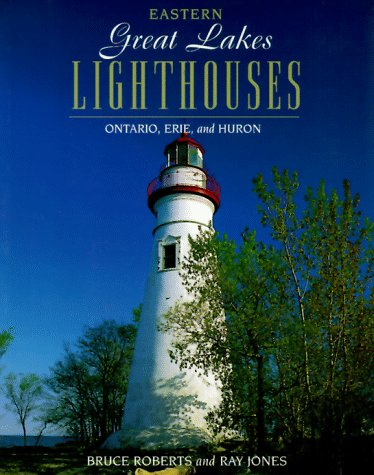 Eastern Great Lakes Lighthouses (Lighthouse Series)