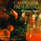 9781564409928: Canning and Preserving Without Sugar