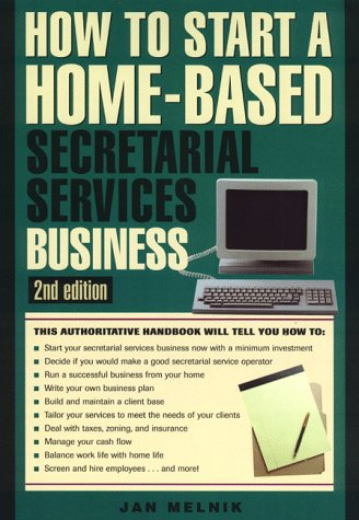 9781564409966: How to Start a Home-Based Secretarial Services Business (Home-based Business Series)
