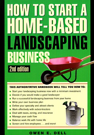 9781564409973: How to Start a Home-Based Landscaping Business (Home-based Business Series)
