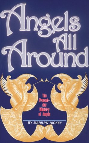 Angels All Around: Marilyn Hickey