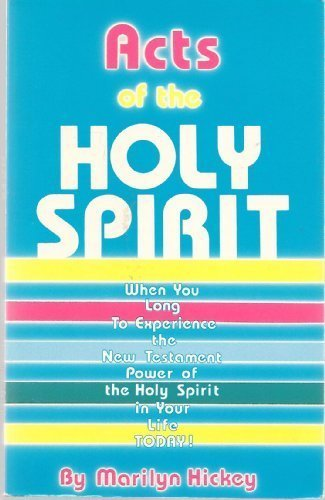 Acts of the Holy Spirit: Marilyn Hickey