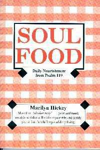 Soul food: Daily nourishment from Psalm 119: Hickey, Marilyn