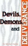 Devils, Demons and Deliverance: Hickey, Marilyn