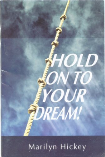 9781564411556: Hold on to Your Dream