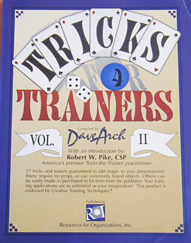 9781564470256: Tricks for Trainers II: 57 More Tricks and Teasers Guaranteed to Add Magic to Your Presentations (Vol. 2)