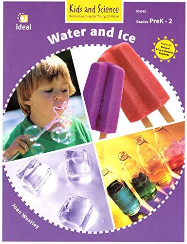 Water and Ice (grades Prek-2, ID5382) (Kids: Joan Westley