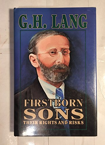 Firstborn Sons,Their Rights and Risks: Lang, G. H.