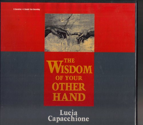 The Wisdom of Your Other Hand: Cappaccione, Lucia