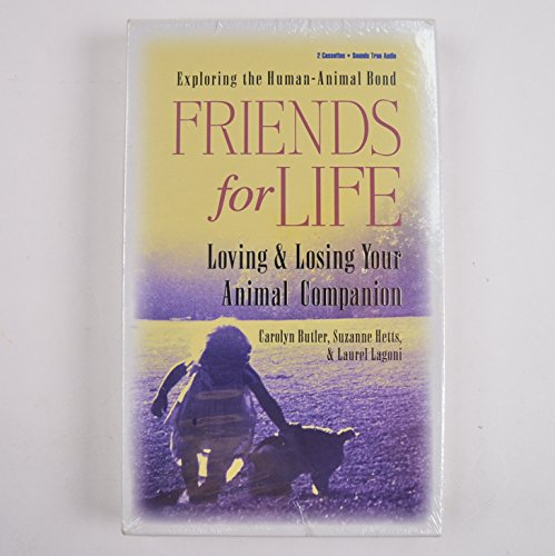 Friends for Life: Loving and Losing Your: Carolyn Butler, Suzanne