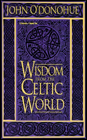 Wisdom from the Celtic World (1564555682) by John O'Donohue