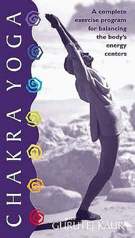 9781564556530: Chakra Yoga: A Complete Exercise Program for Balancing the Body's Energy [VHS]