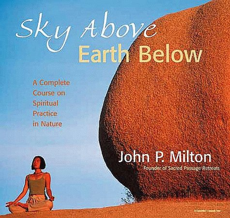 9781564557063: Sky above, Earth Below: A Complete Course on Meditating in Nature