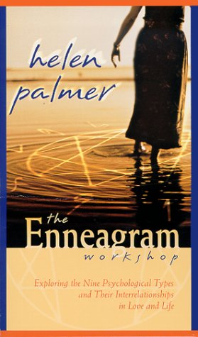 9781564557513: The Enneagram Workshop: Exploring the Nine Psychological Types and Their Interrelationships in Love and Life