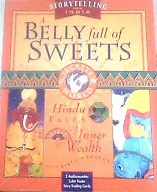 9781564557605: A Belly Full of Sweets: Hindu Tales of Inner Wealth with Cards and Posters