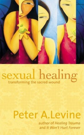 9781564558350: Sexual Healing: Transforming the Sacred Wound