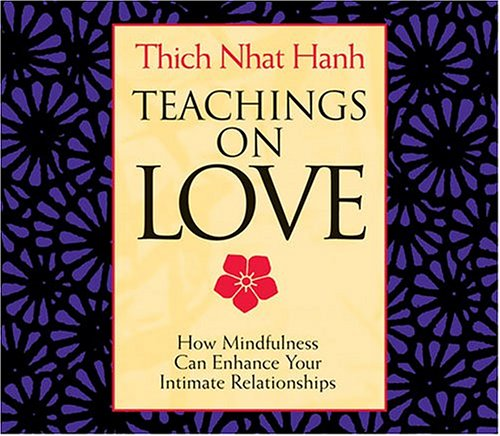 Teachings on Love: Hanh, Thich Nhat