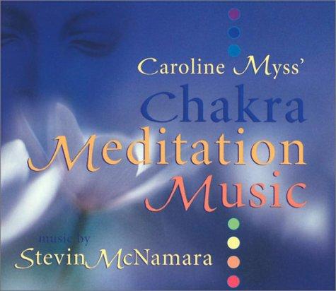 Caroline Myss Chakra Mediation Music: 1 CD, 73 Minutes