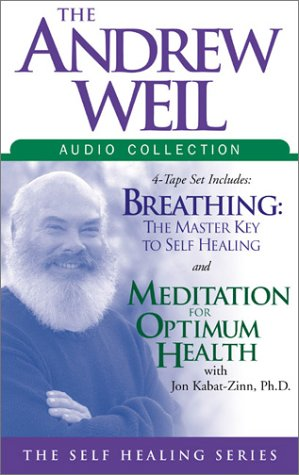9781564559500: The Andrew Weil Audio Collection (Self Healing)