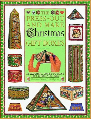 The Press-Out and Make Christmas Gift Boxes: Nicolette Green; Dorling