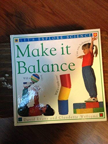 LETS EXP SCI BALANCE (Let's Explore Science) (1564581187) by Williams, Claudette
