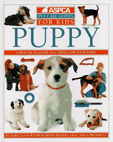 9781564581273: Puppy (Aspca Pet Care Guides for Kids)