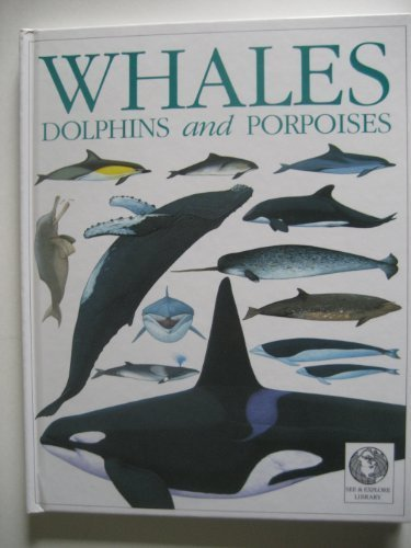 9781564581440: Whales, Dolphins and Porpoises (See & Explore Library)