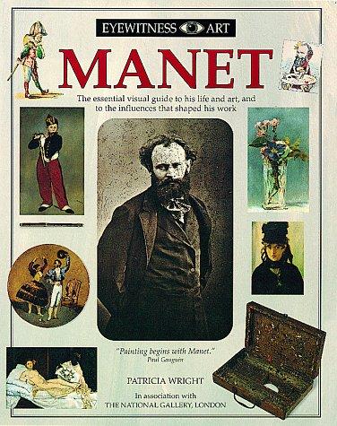 9781564581723: Manet (Eyewitness Art)