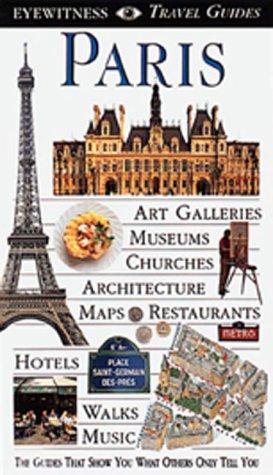 9781564581853: Paris (EYEWITNESS TRAVEL GUIDE)