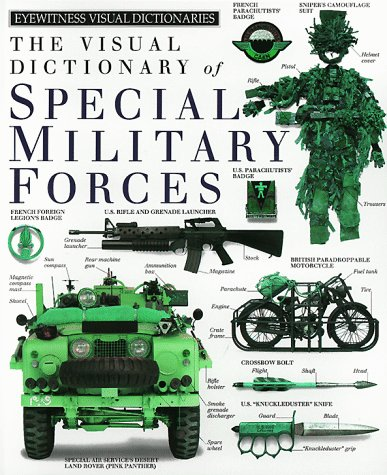 The Visual Dictionary of Special Military Forces: DK Publishing