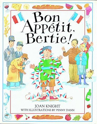 9781564581952: Bon Appetit, Bertie!