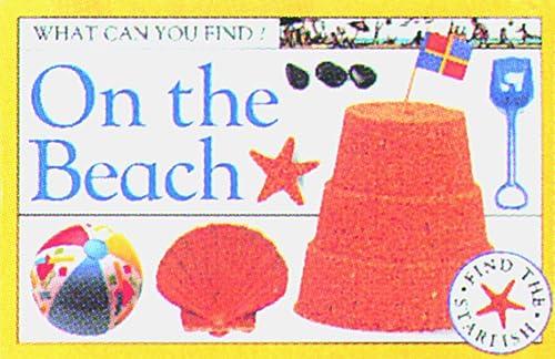 On the Beach: Dorling Kindersley Publishing Staff; Deni Bown