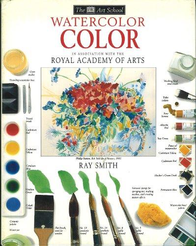 Watercolor Color (DK Art School): Smith, Ray Campbell