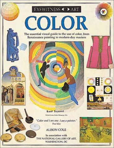 Color (Eyewitness Art) (1564583325) by Cole, Alison