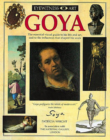 9781564583338: Goya (Eyewitness Art)