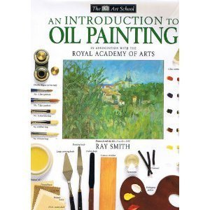 9781564583727: An Introduction to Oil Painting (DK Art School)