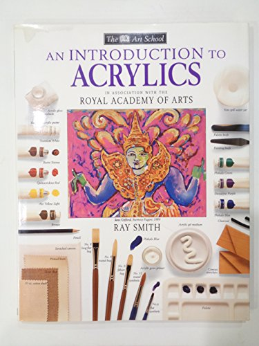 9781564583734: An Introduction to Acrylics (Dk Art School)