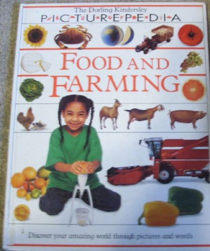 9781564583871: FOOD AND FARMING (Picturepedia)