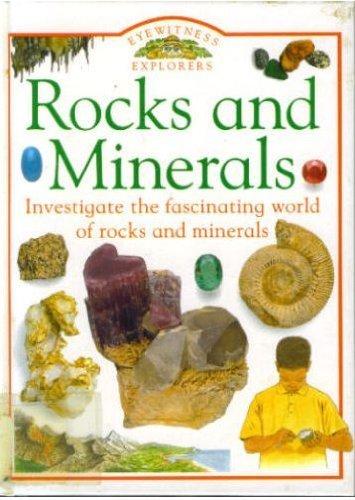 9781564583949: Rocks and Minerals (Eyewitness Explorers)