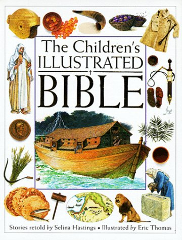 Children's Illustrated Bible: Selina Hastings
