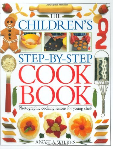 9781564584748: The Children's Step-By-Step Cook Book