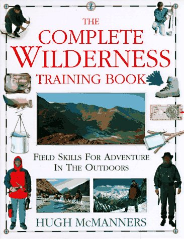 9781564584885: The Complete Wilderness Training Book