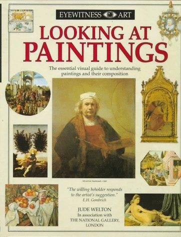 9781564584946: Looking At Paintings (Eyewitness Art)