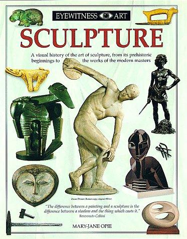 9781564584953: Sculpture (Eyewitness Art)