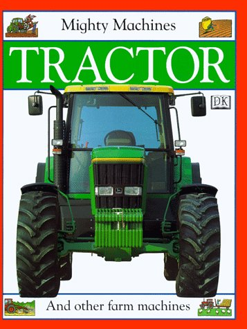 9781564585158: Tractor (Mighty Machines)